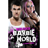 Barbie World (Baby Doll Series Book 2)