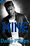 Mine (Dangerous Love Book 1)