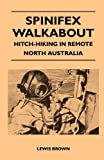 Spinifex Walkabout - Hitch-Hiking in Remote North Australia