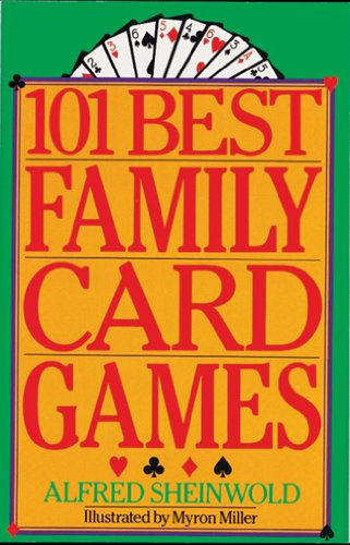 101 Best Family Card Games (Best Easy Card Games)