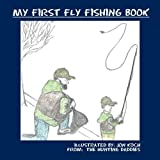 My First Fly Fishing Book