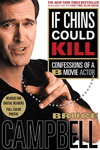 Amazon if chins could kill confessions of a b movie actor if chins could kill confessions of a b movie actor by campbell bruce fandeluxe Images