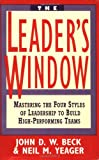 The Leader's Window, John D. W. Beck and Neil M. Yeager, 0471025542