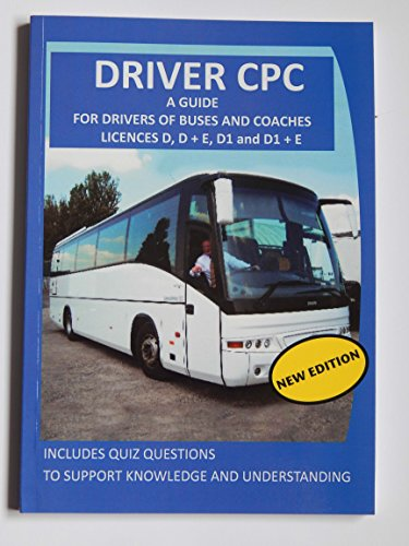 Driver CPC: A Guide for Drivers of Buses and Coaches