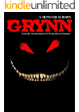Grynn: A Monster is Born