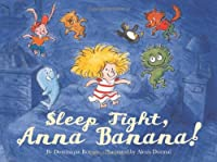 Sleep Tight, Anna Banana!