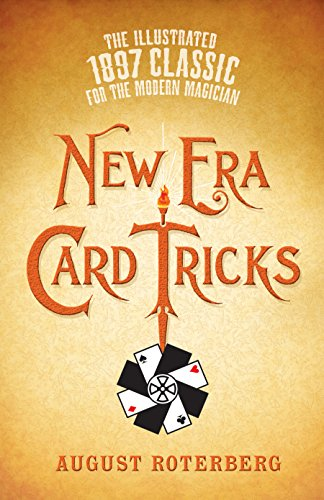 (New Era Card Tricks: The Illustrated 1897 Classic for the Modern Magician )