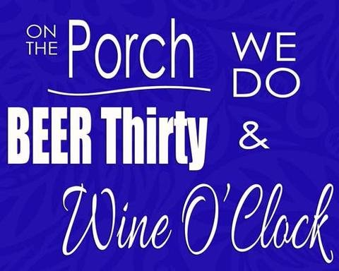 On The Porch We Do Beer Thirty and Wine O?Clock Unframed Vinyl Art Print - Perfect for indoors / outdoors. All-weather. Color: Blue (Unframed Vinyl)
