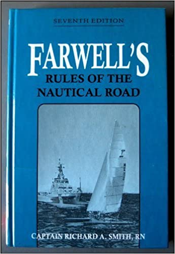 Farwells Rules of the Nautical Road