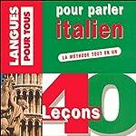 40 leçons pour parler italien | Pierre Noaro,Henri Louette,Paolo Cifarelli