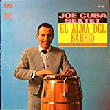 JOE CUBA SEXTET Set of 3 New Factory Sealed Vinyl LP's Wanted Dead or Alive , Breakin Out And El Alma Del Barrio 180 Gram - The Soul OF Spanish Harlem