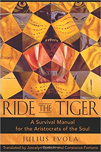Ride the Tiger: Survival Manual for the Aristocrats of the Soul
