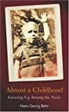 Almost a Childhood, Hans-Georg Behr, 1862077819