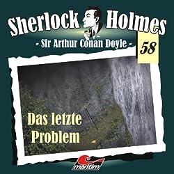 Das letzte Problem (Sherlock Holmes 58)