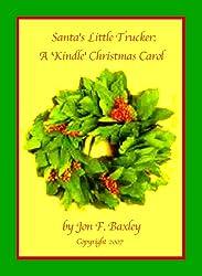 Santa's Little Trucker: A 'Kindle' Christmas Carol (English Edition)