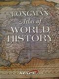 Longman Atlas of World History by Maps.com, , 0321209982
