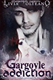 Gargoyle Addiction (Otherworlds Summons Book 1)