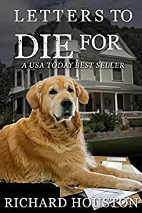 Letters To Die For by Richard Houston ebook deal
