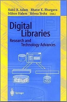 Digital Libraries. Research and Technology Advances: ADL'95 Forum, McLean, Virginia, USA, May 15-17, 1995. Selected Papers (Lecture Notes in Computer Science)