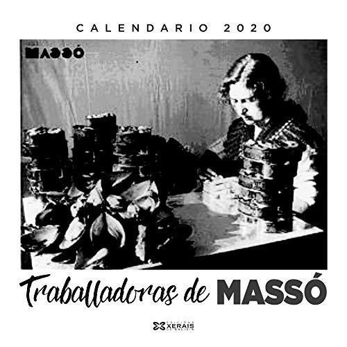 Calendario Xerais 2020. Traballadoras de Massó (Materiais Non Libros - Axendas) por Equipo Xerais