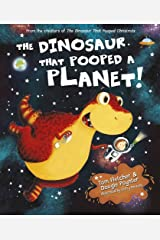 The Dinosaur that Pooped a Planet Hardcover