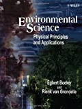 img - for Environmental Science: Physical Principles and Applications book / textbook / text book