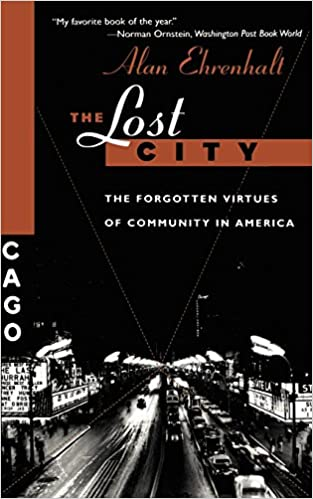 Amazon the lost city the forgotten virtues of community in amazon the lost city the forgotten virtues of community in america 9780465041930 alan ehrenhalt books fandeluxe Image collections