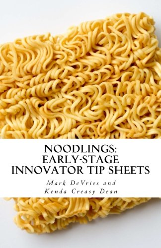 Noodlings: Early-Stage Innovator Tip Sheets: A resource for Ministry Incubators Hatch-a-thon participants
