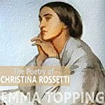 The Poetry of Christina Rossetti | Christina Rossetti