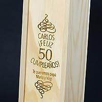 Calledelregalo Regalo para cumpleaños Personalizable: Caja para Botella de Vino Especial cumpleaños con su Nombre, Edad y la dedicatoria Que tú ...