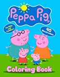 Peppa Pig Coloring Book for Kids and Toddlers (40 Illustrations): Children Activity Book for Kids Ages 2-4, 4-8