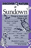 Discover Nature at Sundown (Discover Nature Series)