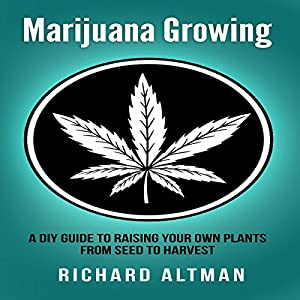 Marijuana Growing Audiobook