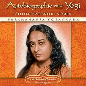 Autobiographie eines Yogi Hörbuch