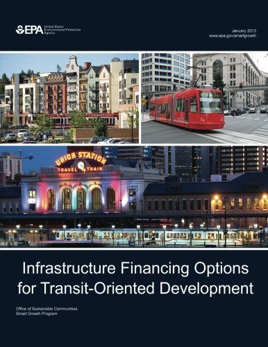 Infrastructure Financing Options for Transit-Oriented Development (Transit Oriented Development compare prices)