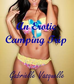 An Erotic Camping Trip