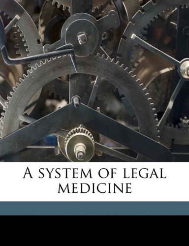Download A system of legal medicine Volume 1 ebook