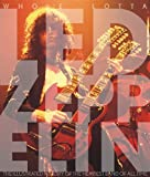 img - for Whole Lotta Led Zeppelin: The Illustrated History of the Heaviest Band of All Time by Bream, Jon (2010) Paperback book / textbook / text book