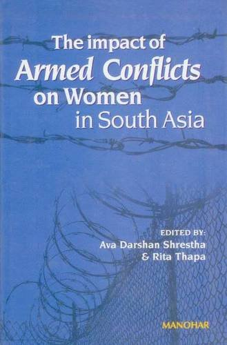 Download Impact of Armed Conflicts on Women in South Asia PDF