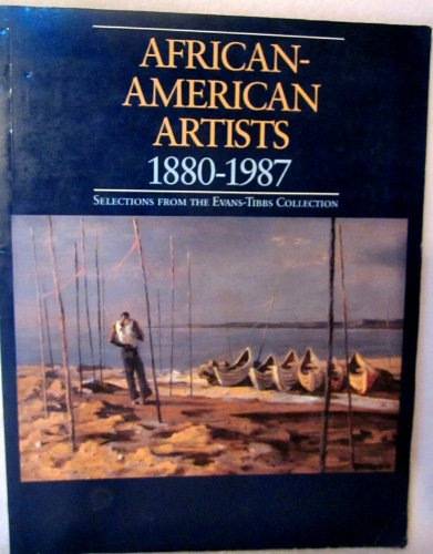 African -American Artists 1880-1987: Selections from the Evans-Tibbs Collection (Smithsonian Institute  Traveling Exhibi