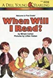 When Will I Read?, Miriam Cohen, 0440900387