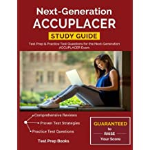Next-Generation ACCUPLACER Study Guide: Test Prep & Practice Test Questions for the Next-Generation ACCUPLACER Exam
