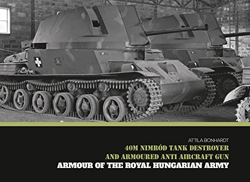 - 40M Nimród Tank Destroyer and Armoured Anti Aircraft Gun (Armour of the Royal Hungarian Army)