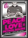 Peace, Love & Petrol Bombs