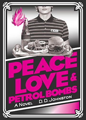 Peace, Love & Petrol Bombs pdf