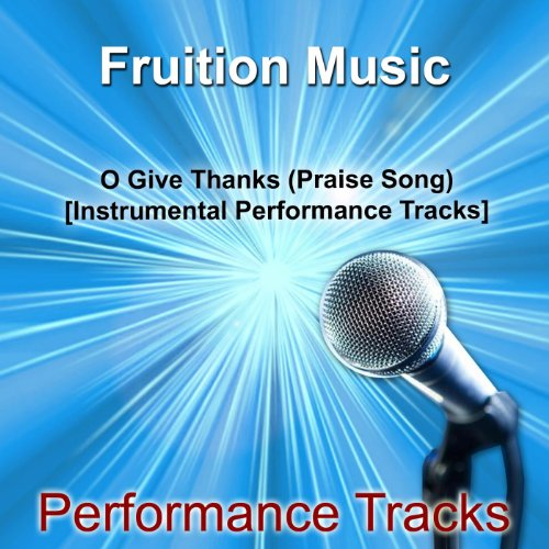 o-give-thanks-medium-key-praise-song-instrumental-track