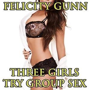 Three Girls Try Group Sex Audiobook