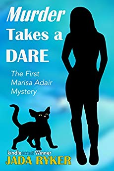 Murder Takes a Dare (The Marisa Adair Mystery Adventures Book 1) by [Ryker, Jada]