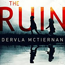 The Ruin Audiobook by Dervla McTiernan Narrated by Aoife McMahon