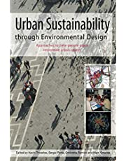 Urban Sustainability Through Environmental Design: Approaches to Time-People-Place Responsive Urban Spaces